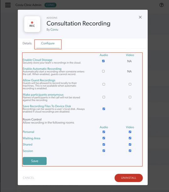 Consultation Recording Configuration